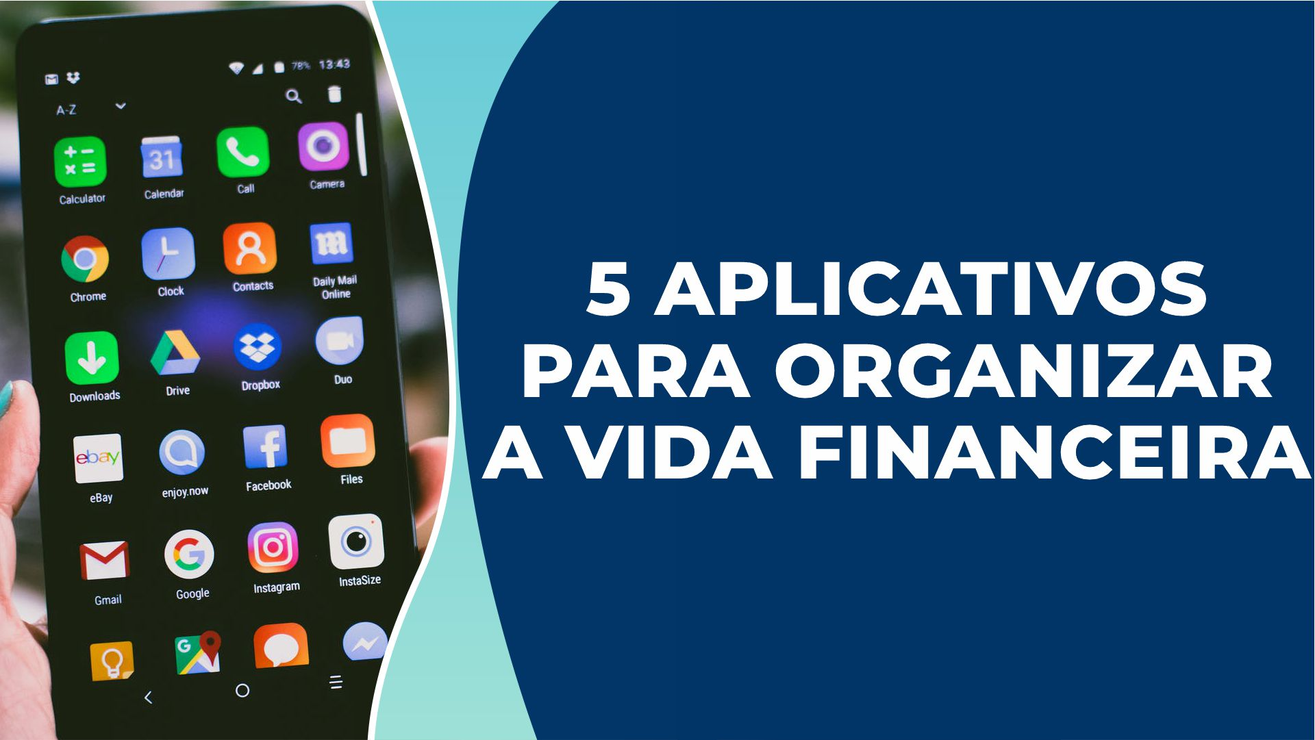 5 Aplicativos para organizar as finanças pessoais e se livrar de dívidas