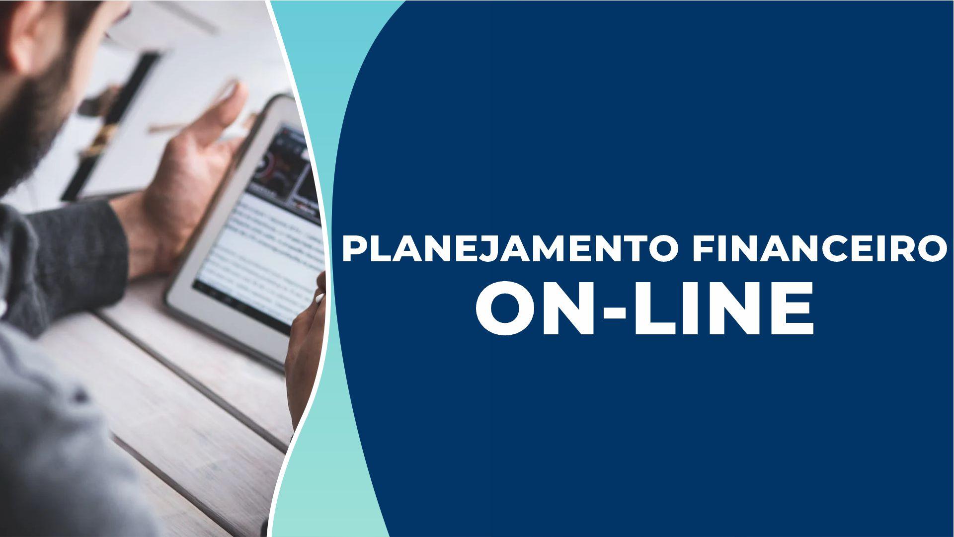 Planejamento financeiro online – Por que investir neste método?