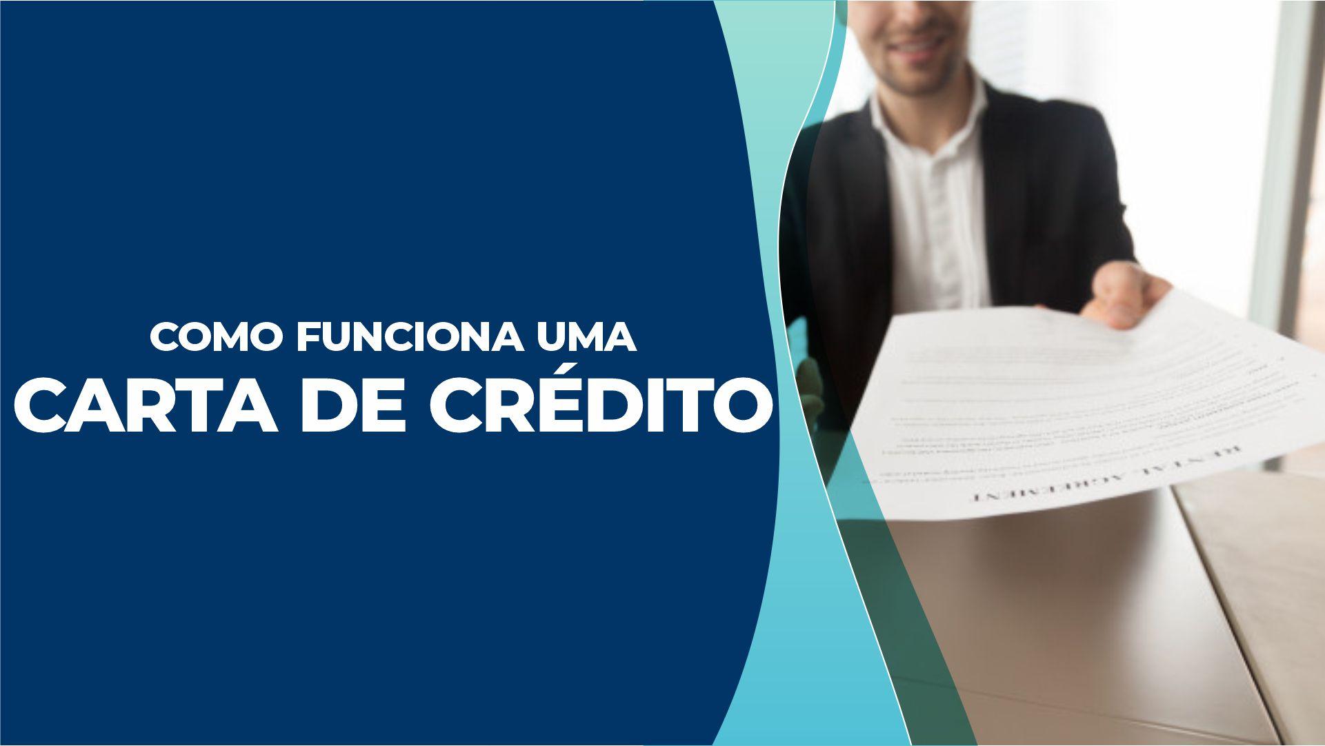 Carta de crédito do consórcio – Como ela funciona na prática?